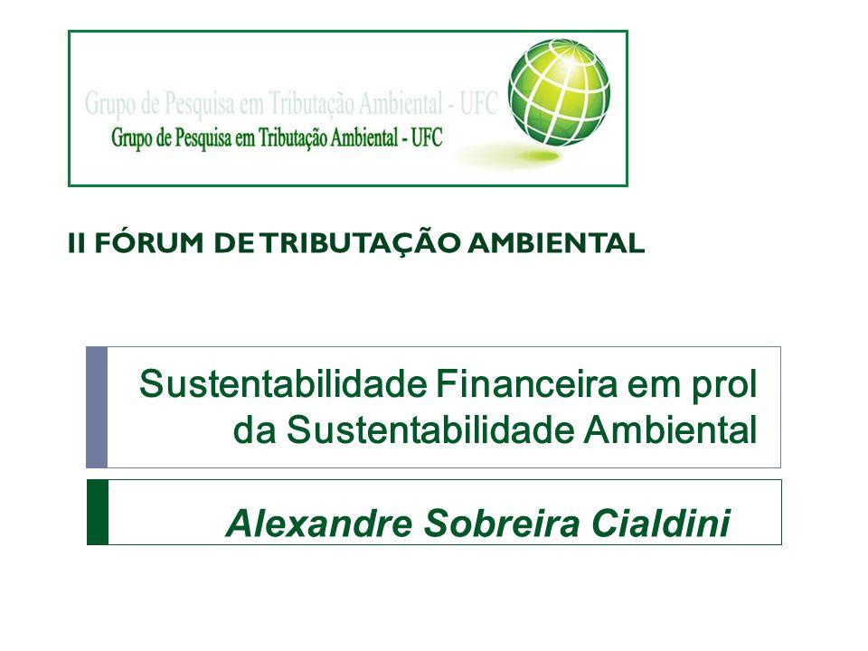 Sustentabilidade Financeira em prol da Sustentabilidade Ambiental