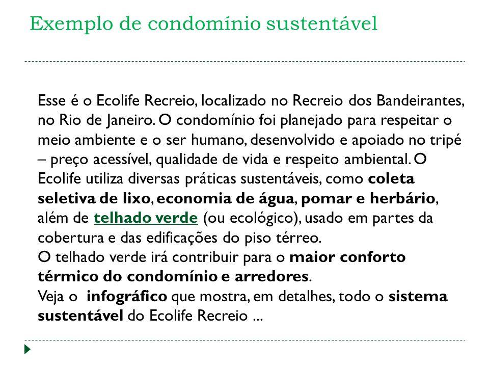 Exemplo de condomínio sustentável