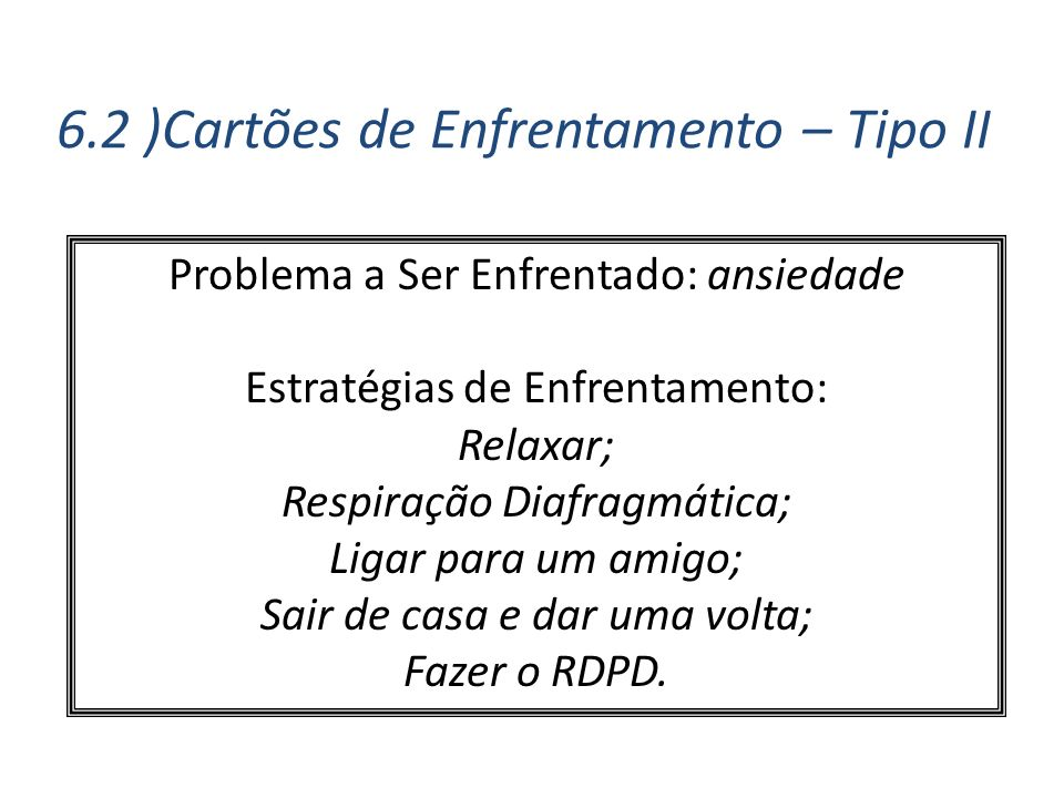 6.2 )Cartões de Enfrentamento – Tipo II