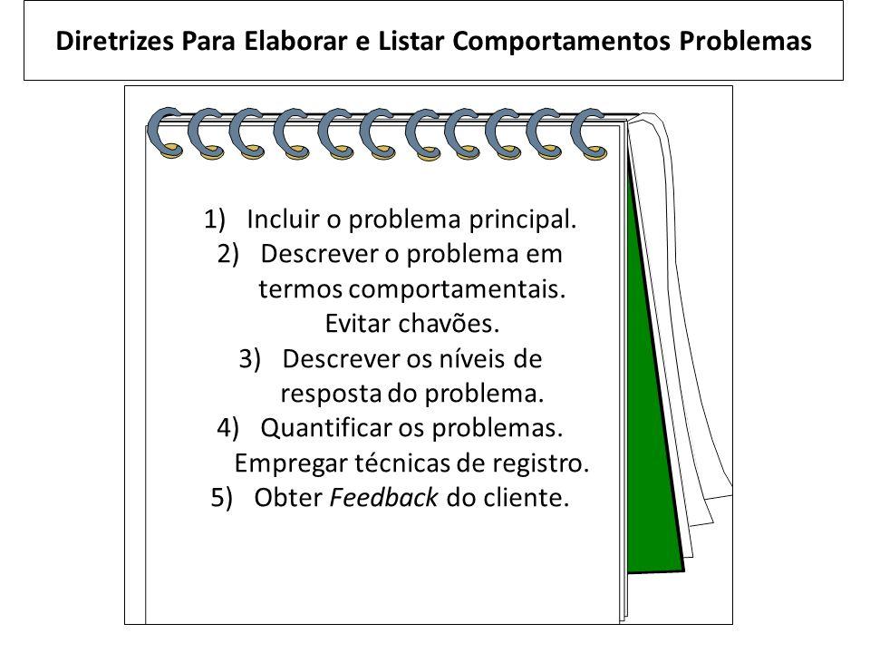 Diretrizes Para Elaborar e Listar Comportamentos Problemas