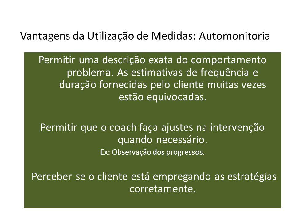 Vantagens da Utilização de Medidas: Automonitoria