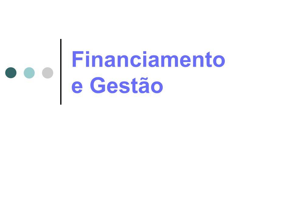 Financiamento e Gestão