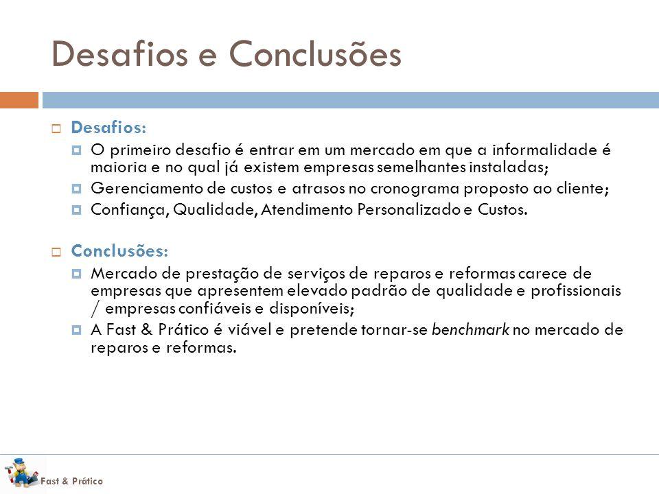 Desafios e Conclusões Desafios: Conclusões:
