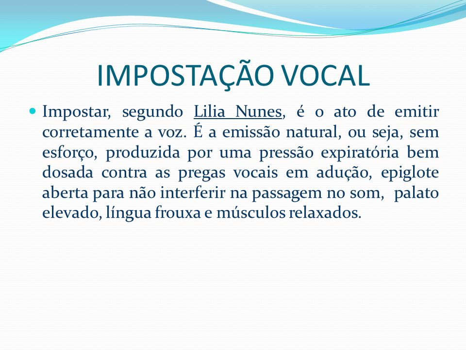 IMPOSTAÇÃO VOCAL