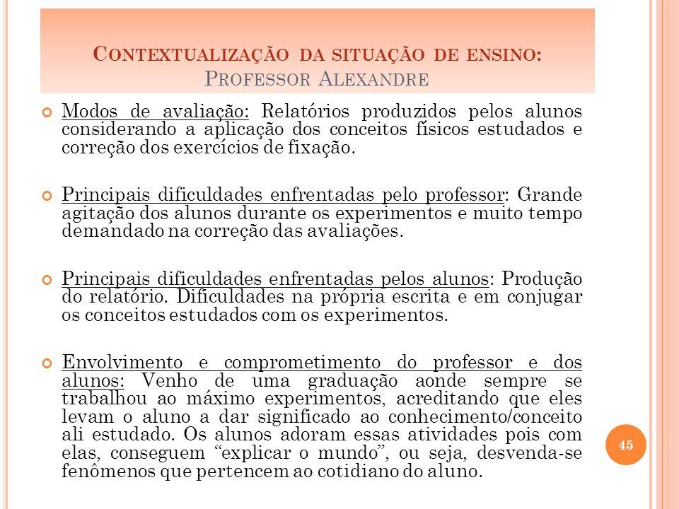 Contextualização da situação de ensino: Professor Alexandre