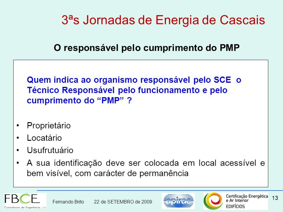 O responsável pelo cumprimento do PMP