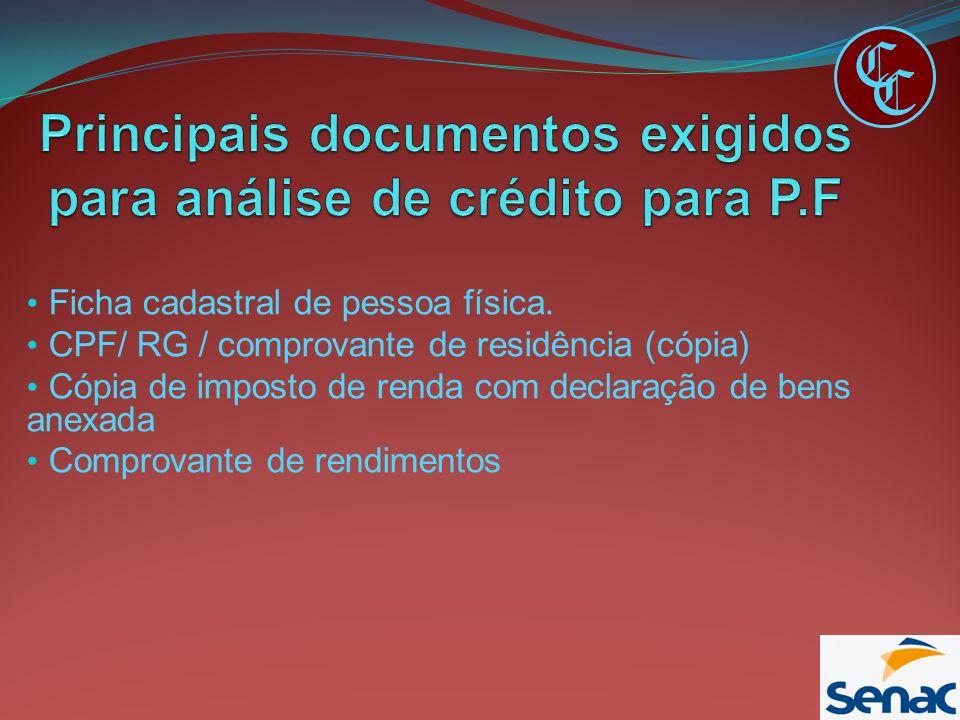 Principais documentos exigidos para análise de crédito para P.F