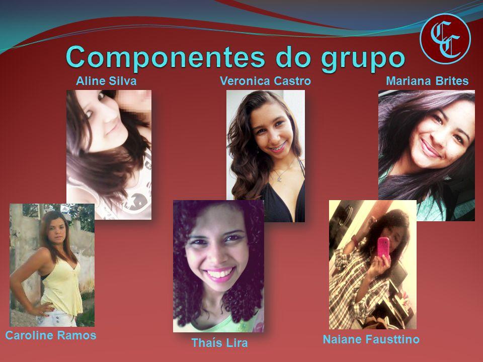 C C Componentes do grupo Aline Silva Veronica Castro Mariana Brites