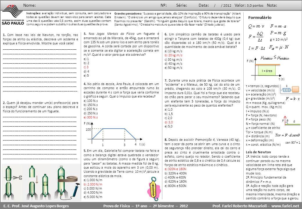 Prova de Física – 1º ano – 2º bimestre – 2012
