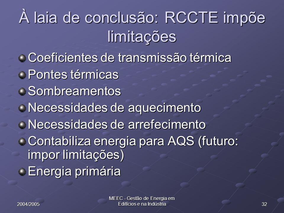 À laia de conclusão: RCCTE impõe limitações