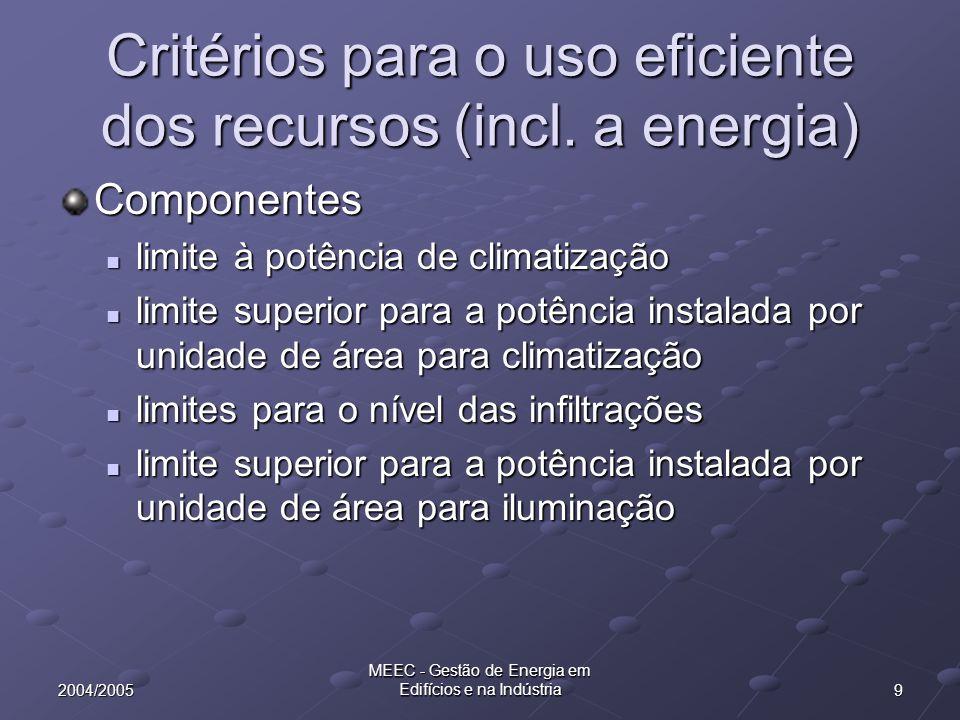 Critérios para o uso eficiente dos recursos (incl. a energia)
