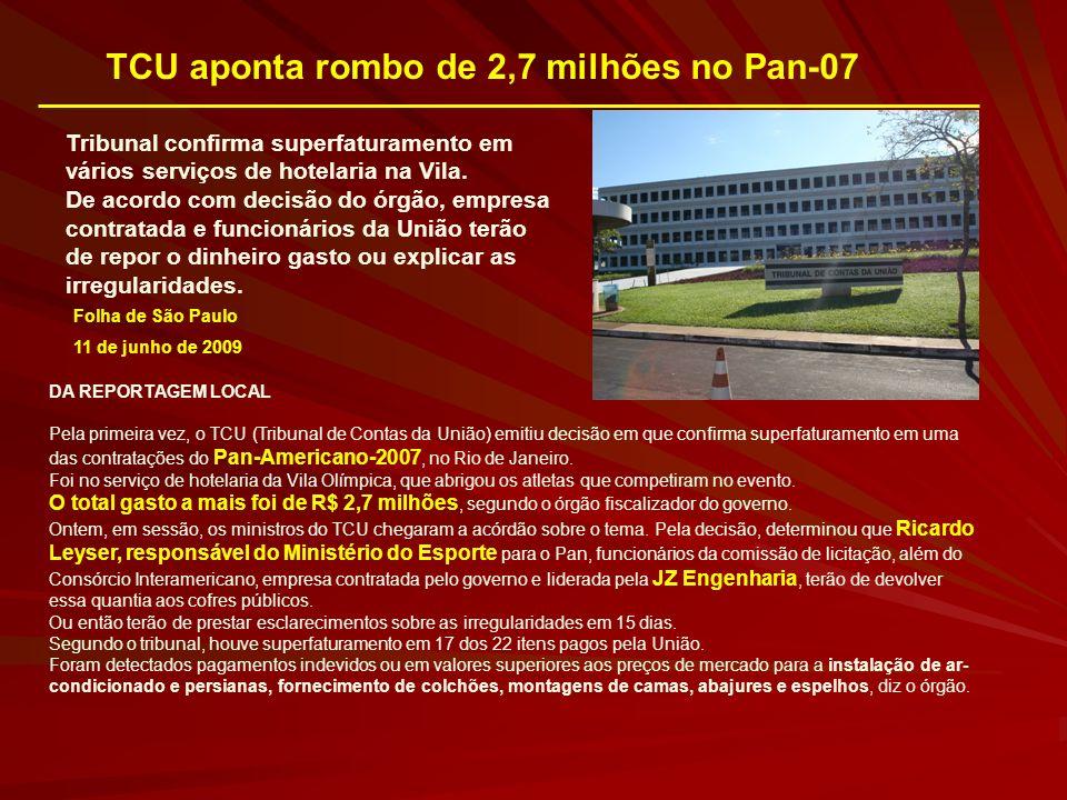 TCU aponta rombo de 2,7 milhões no Pan-07