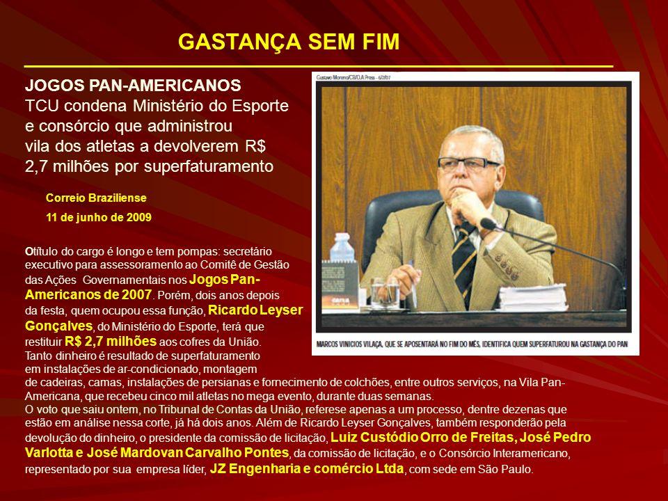 GASTANÇA SEM FIM JOGOS PAN-AMERICANOS
