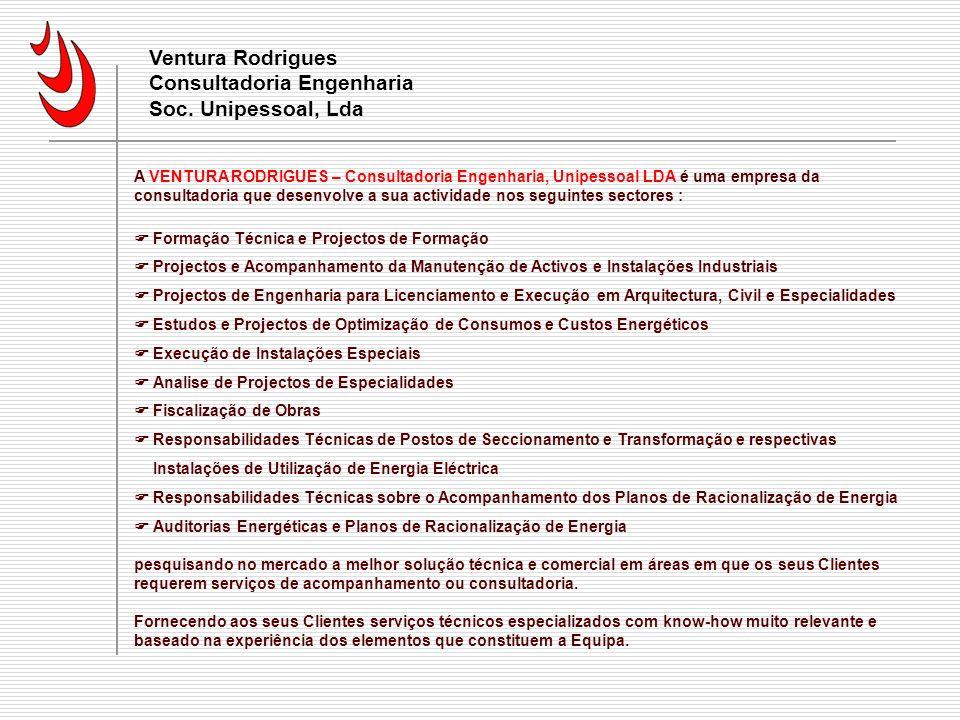 A Empresa Ventura Rodrigues Consultadoria Engenharia Soc. Unipessoal, Lda.