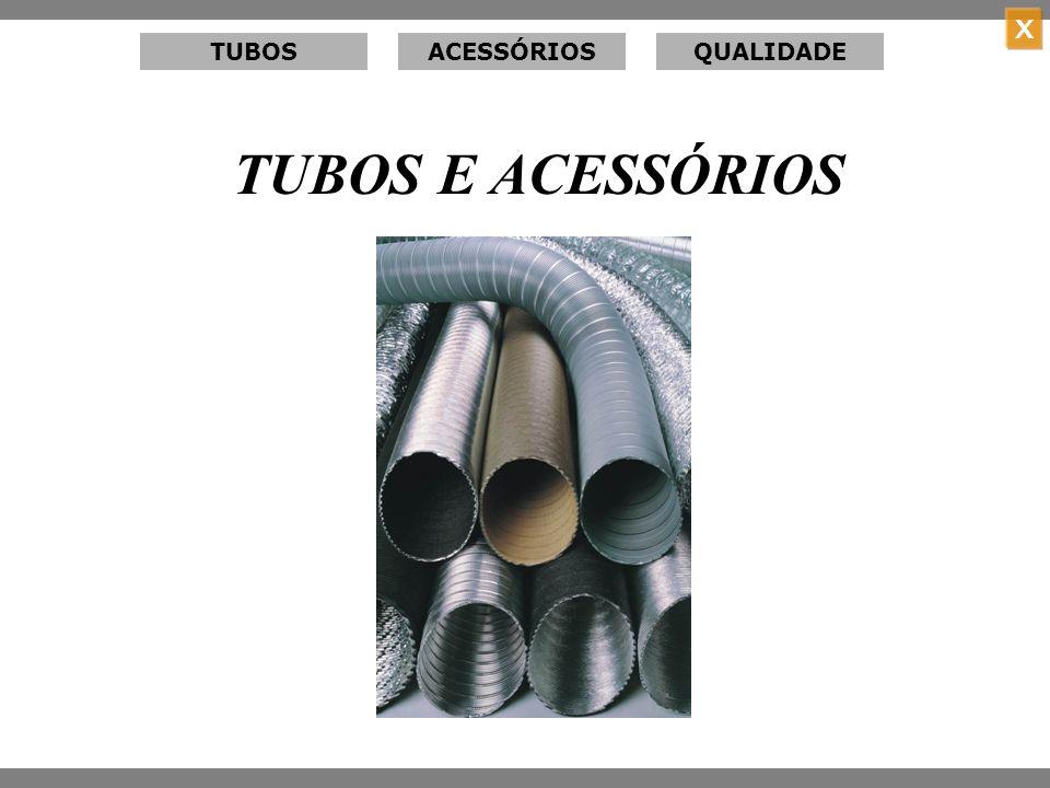 TUBOS ACESSÓRIOS QUALIDADE TUBOS E ACESSÓRIOS