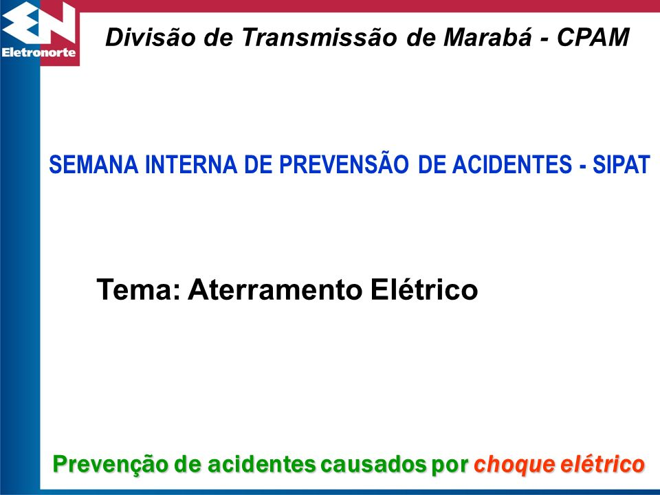 Tema: Aterramento Elétrico