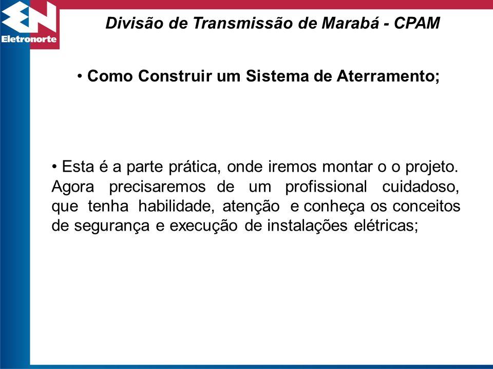 Divisão de Transmissão de Marabá - CPAM