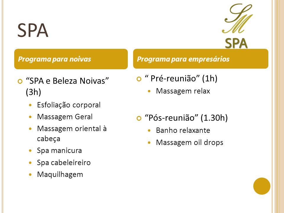 SPA Pré-reunião (1h) SPA e Beleza Noivas (3h)