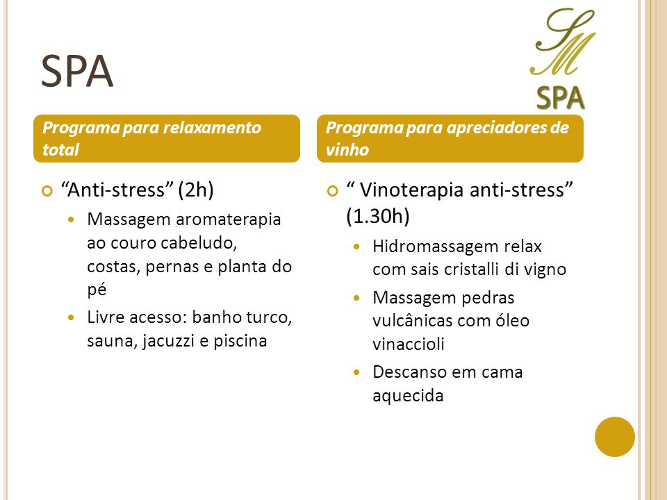 SPA Anti-stress (2h) Vinoterapia anti-stress (1.30h)