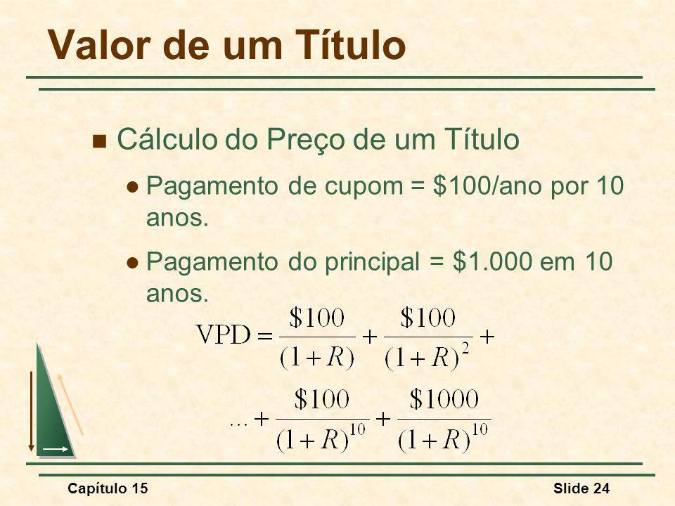 Valor de um Título Cálculo do Preço de um Título