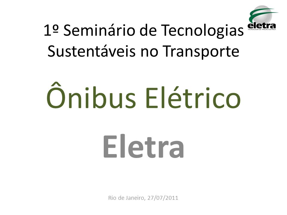 1º Seminário de Tecnologias Sustentáveis no Transporte