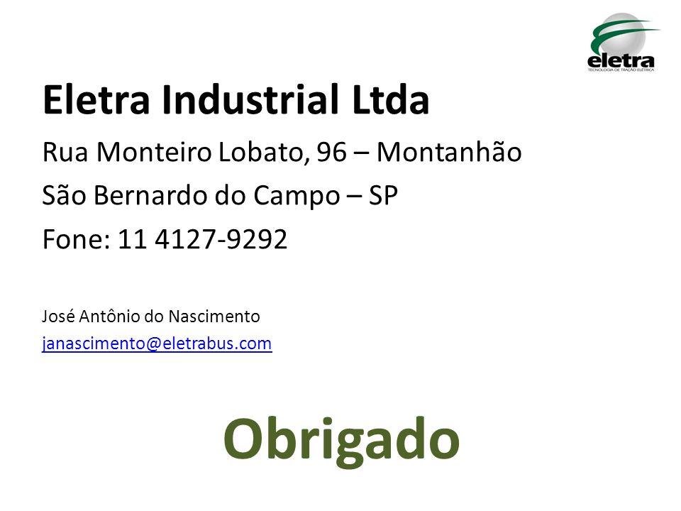 Obrigado Eletra Industrial Ltda Rua Monteiro Lobato, 96 – Montanhão