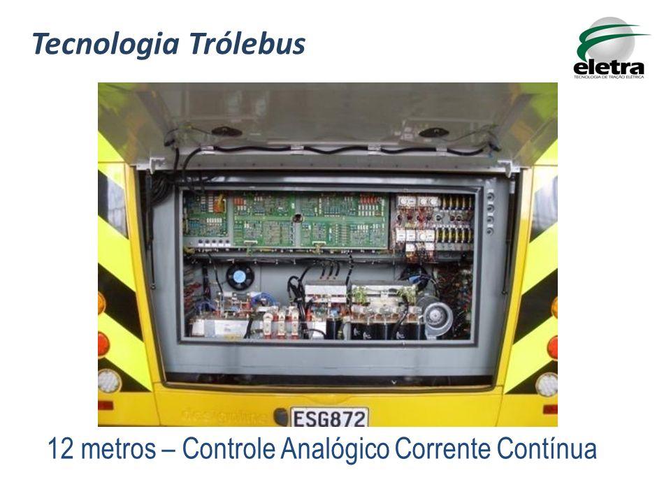 Tecnologia Trólebus 12 metros – Controle Analógico Corrente Contínua