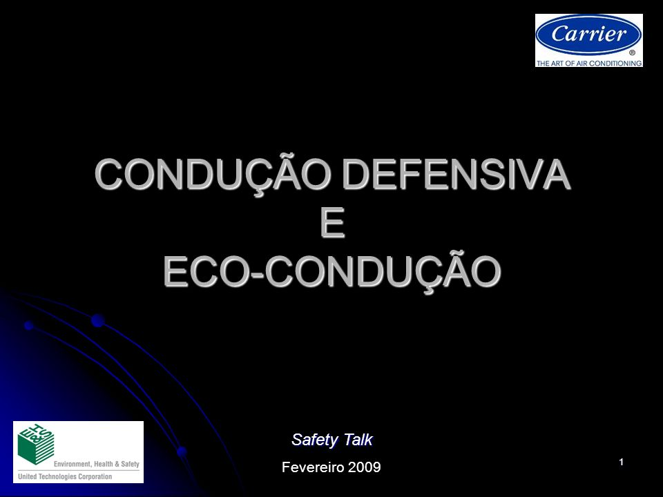 CONDUÇÃO DEFENSIVA E ECO-CONDUÇÃO