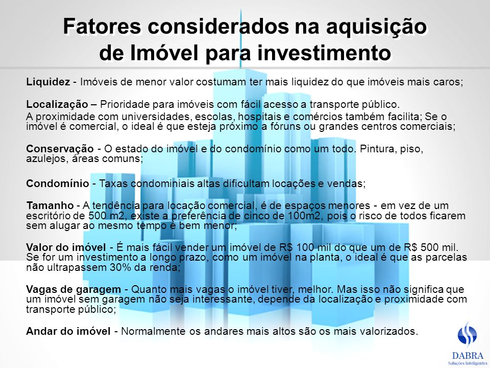 Fatores considerados na aquisição de Imóvel para investimento