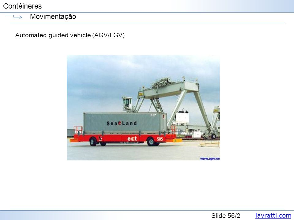 Movimentação Automated guided vehicle (AGV/LGV)