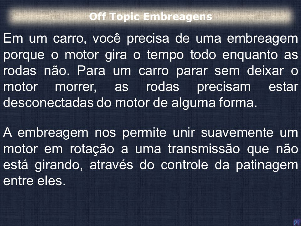 Off Topic Embreagens