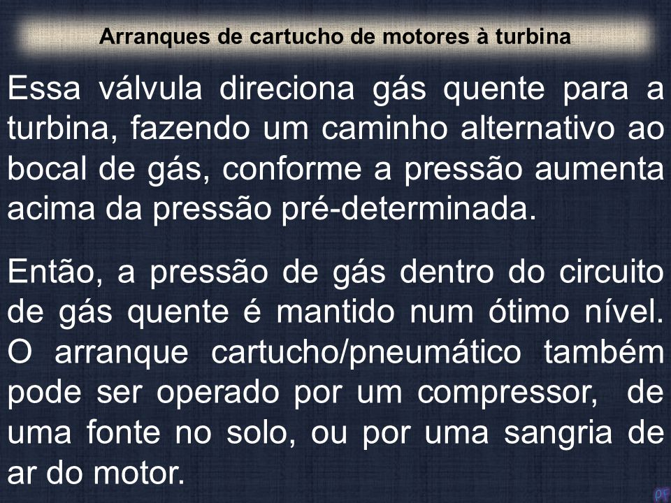 Arranques de cartucho de motores à turbina