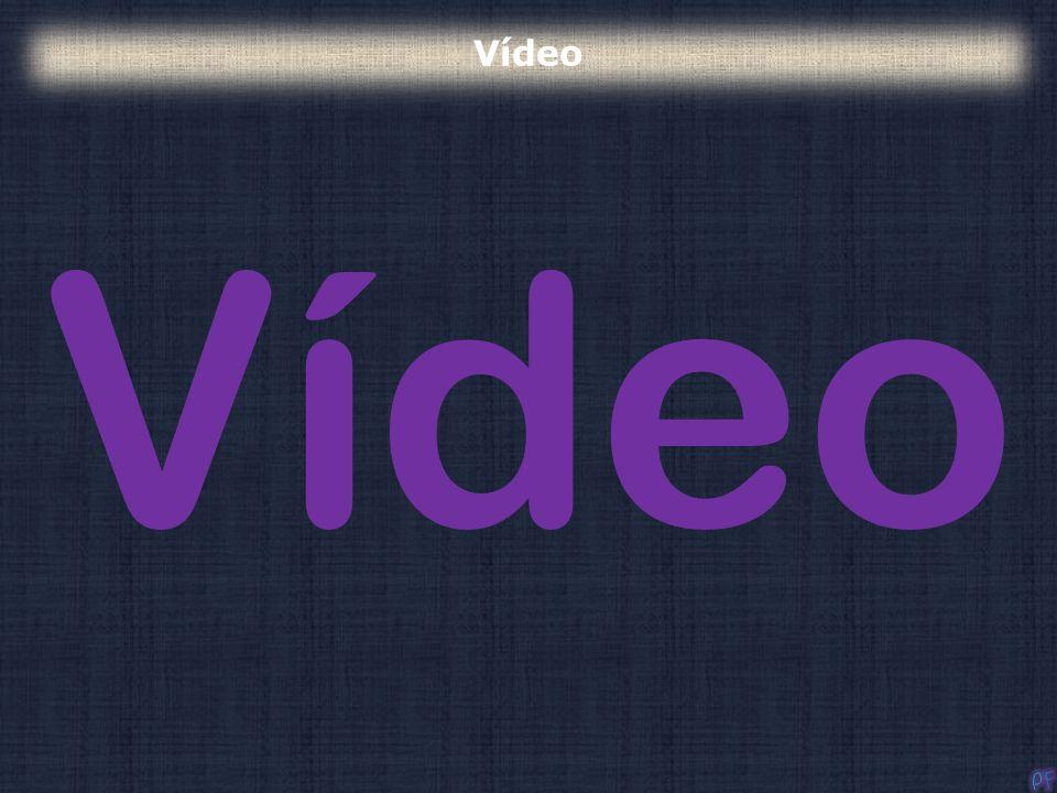 Vídeo Vídeo