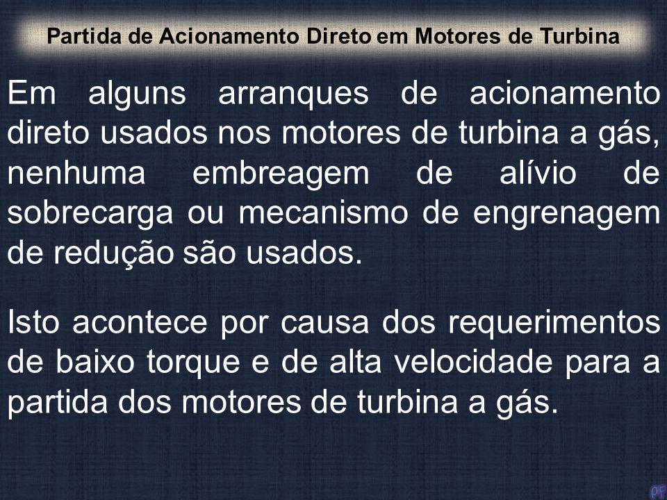 Partida de Acionamento Direto em Motores de Turbina