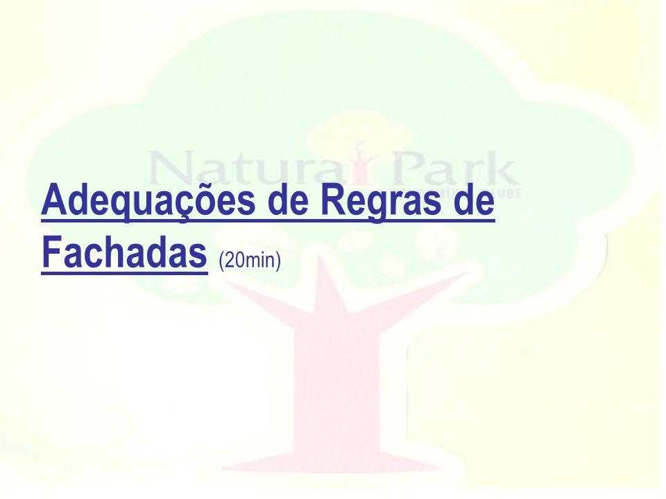 Adequações de Regras de Fachadas (20min)