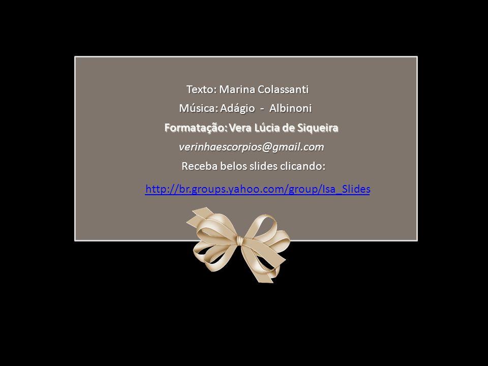 Texto: Marina Colassanti