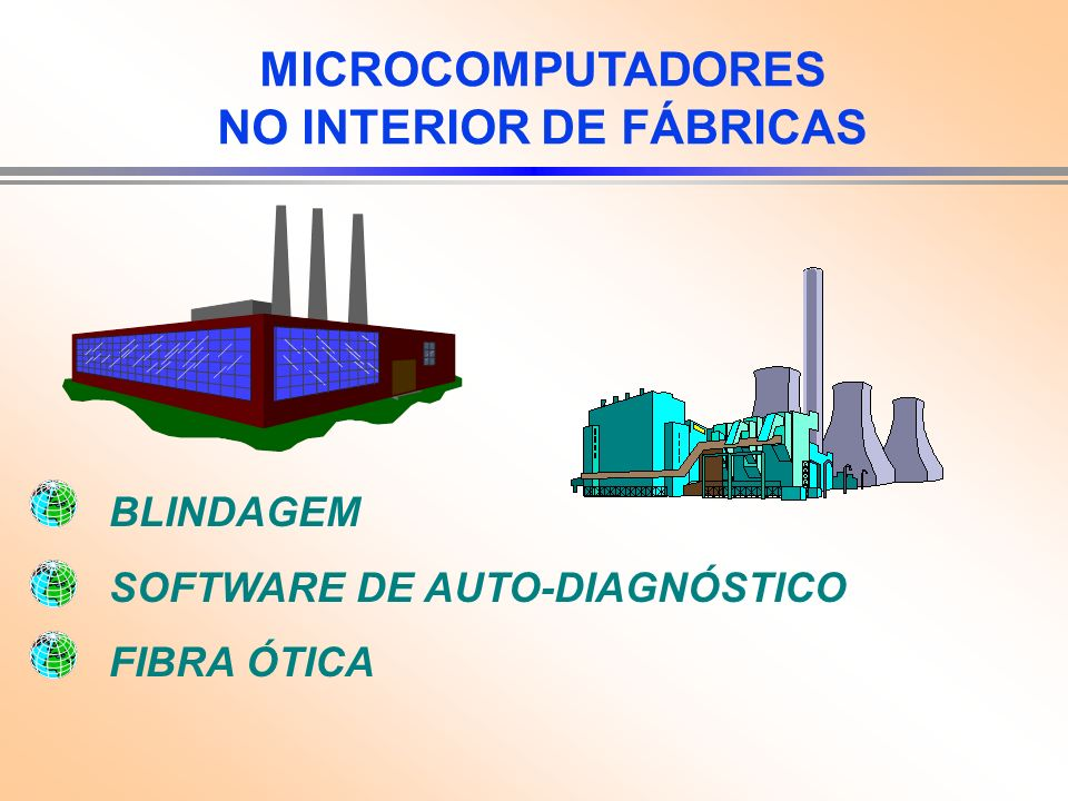 MICROCOMPUTADORES NO INTERIOR DE FÁBRICAS