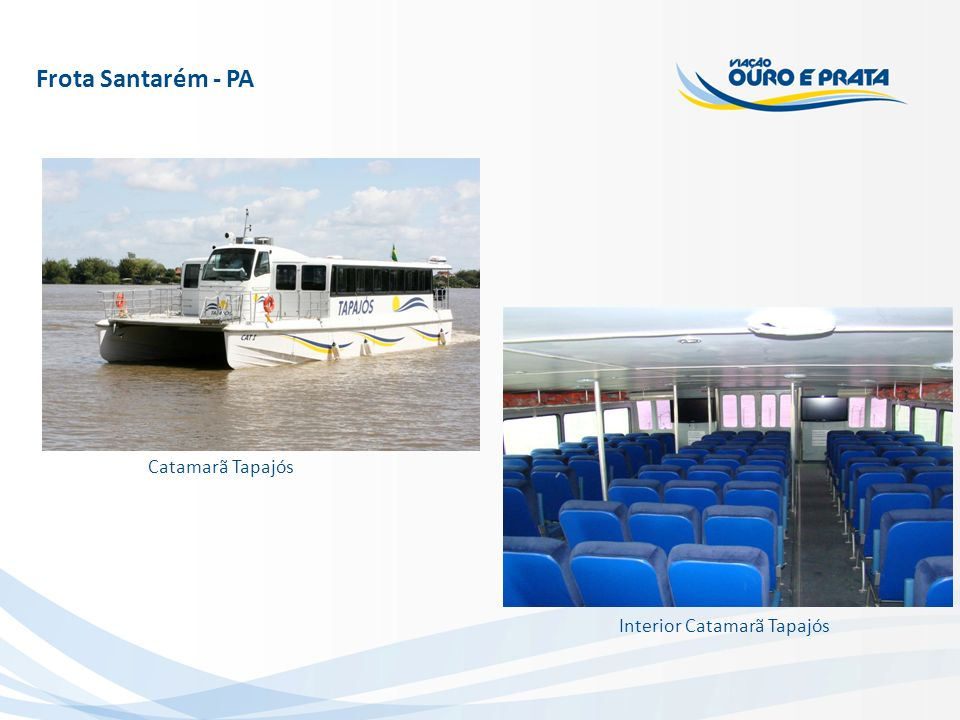 Frota Santarém - PA Catamarã Tapajós Interior Catamarã Tapajós