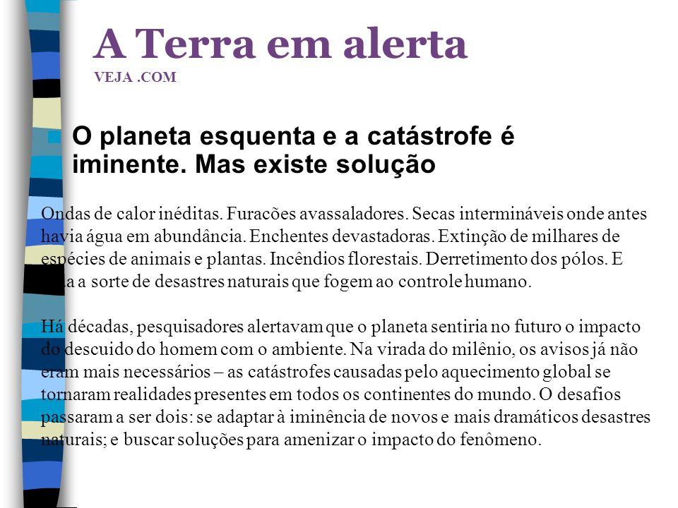 A Terra em alerta VEJA .COM