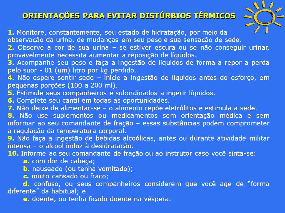 ORIENTAÇÕES PARA EVITAR DISTÚRBIOS TÉRMICOS