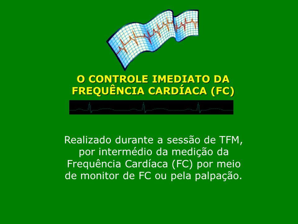 O CONTROLE IMEDIATO DA FREQUÊNCIA CARDÍACA (FC)
