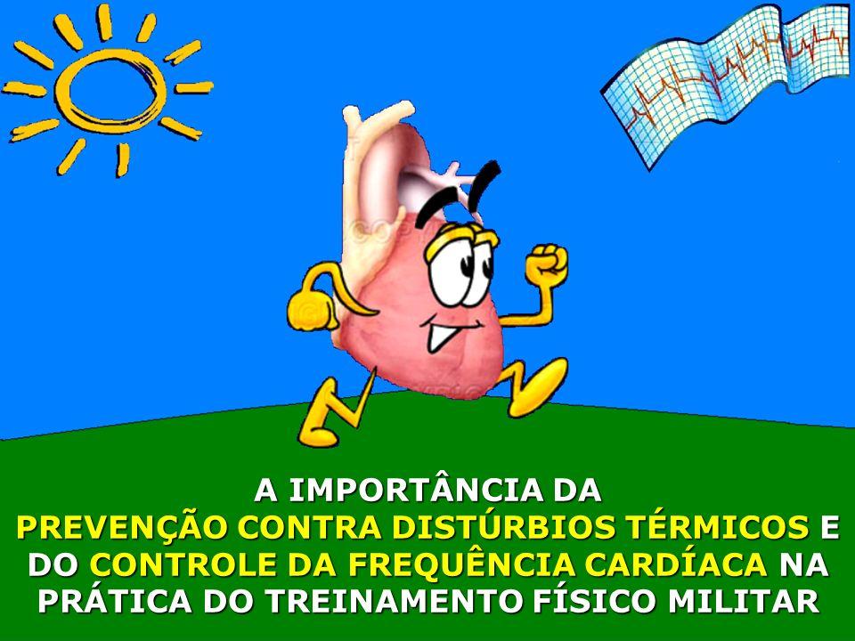 PREVENÇÃO CONTRA DISTÚRBIOS TÉRMICOS E