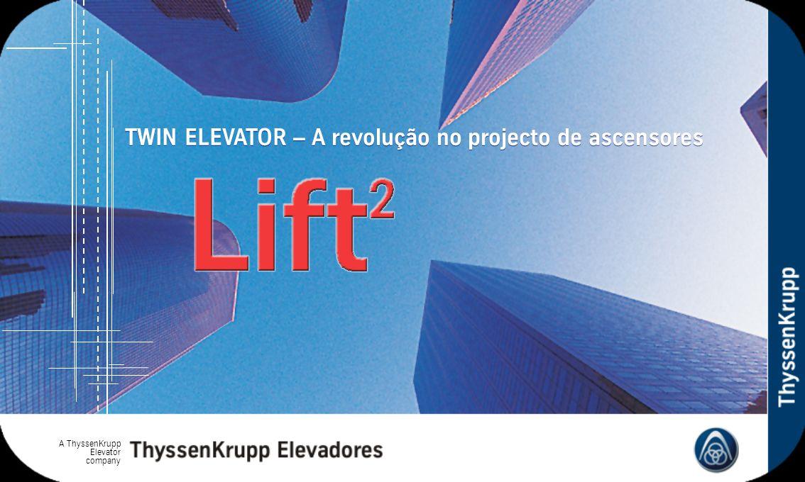 TWIN ELEVATOR – A revolução no projecto de ascensores