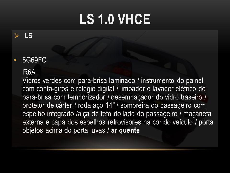 LS 1.0 VHCE LS. 5G69FC.