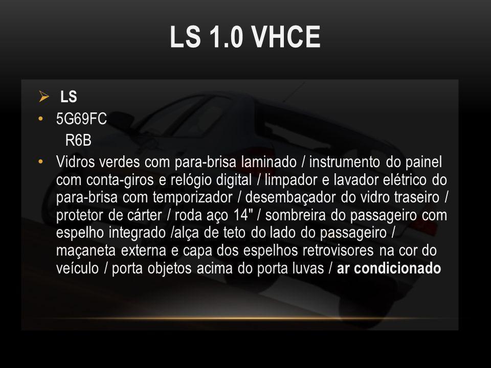 LS 1.0 VHCE LS. 5G69FC. R6B.