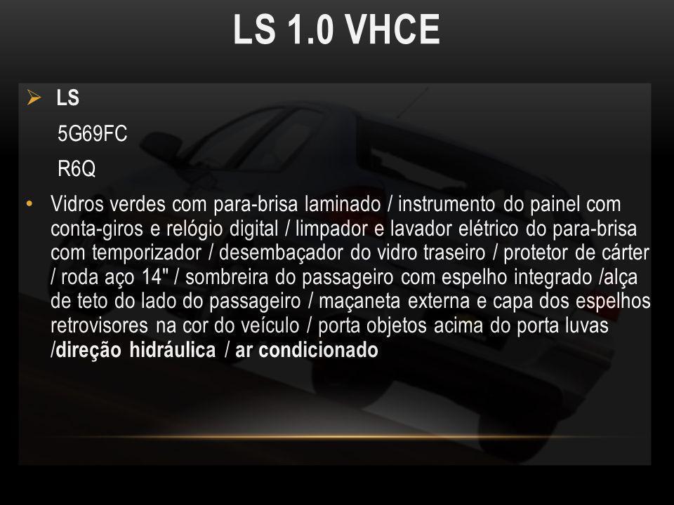 LS 1.0 VHCE LS. 5G69FC. R6Q.