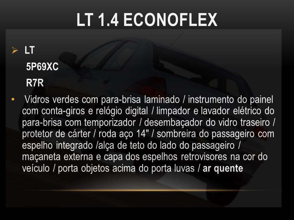 LT 1.4 ECONOFLEX LT. 5P69XC. R7R.
