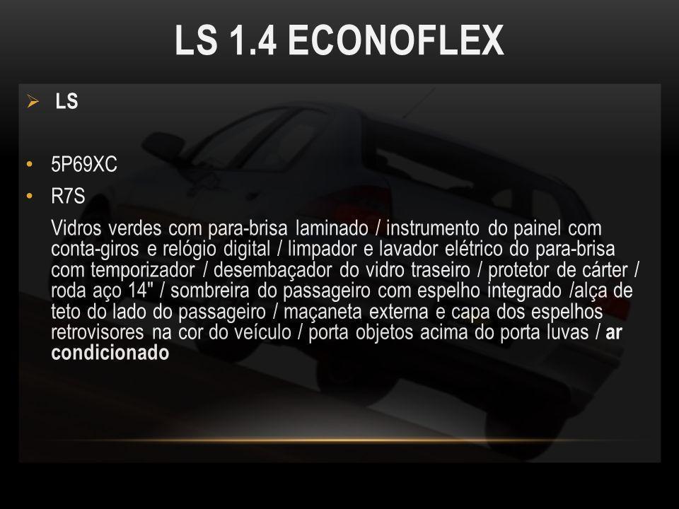 LS 1.4 ECONOFLEX LS. 5P69XC. R7S.