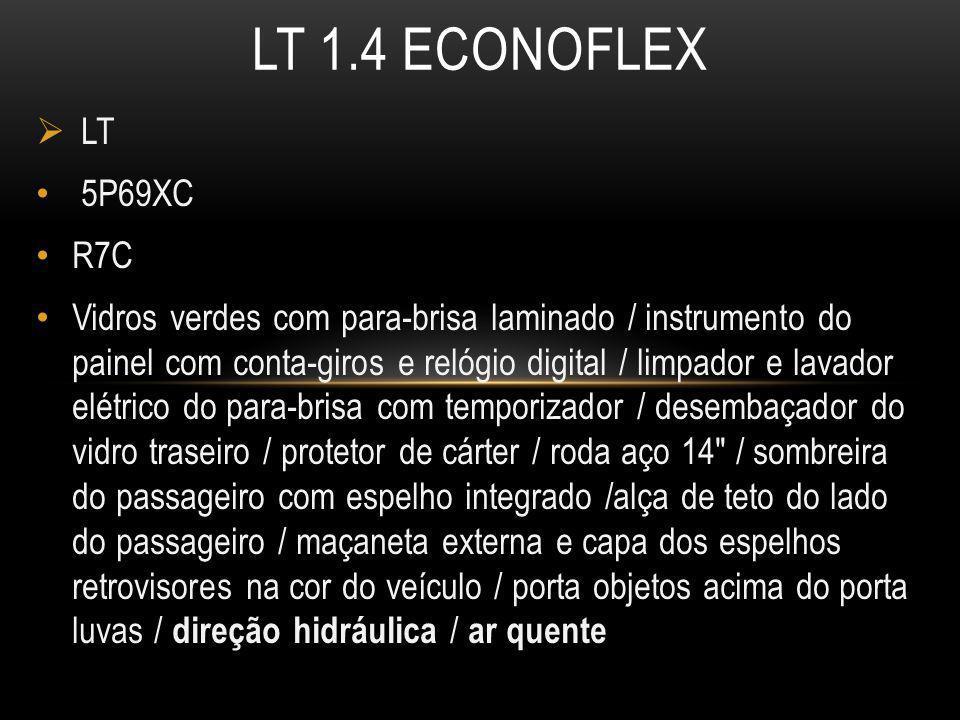 LT 1.4 ECONOFLEX LT. 5P69XC. R7C.