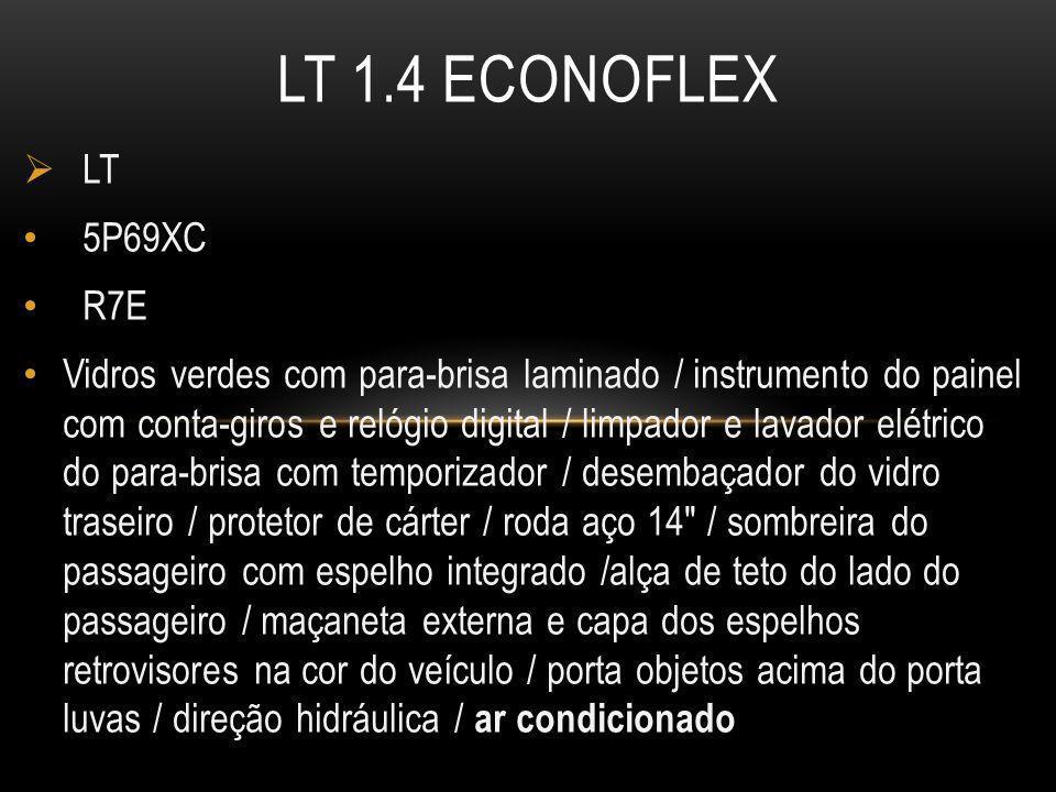 LT 1.4 ECONOFLEX LT. 5P69XC. R7E.